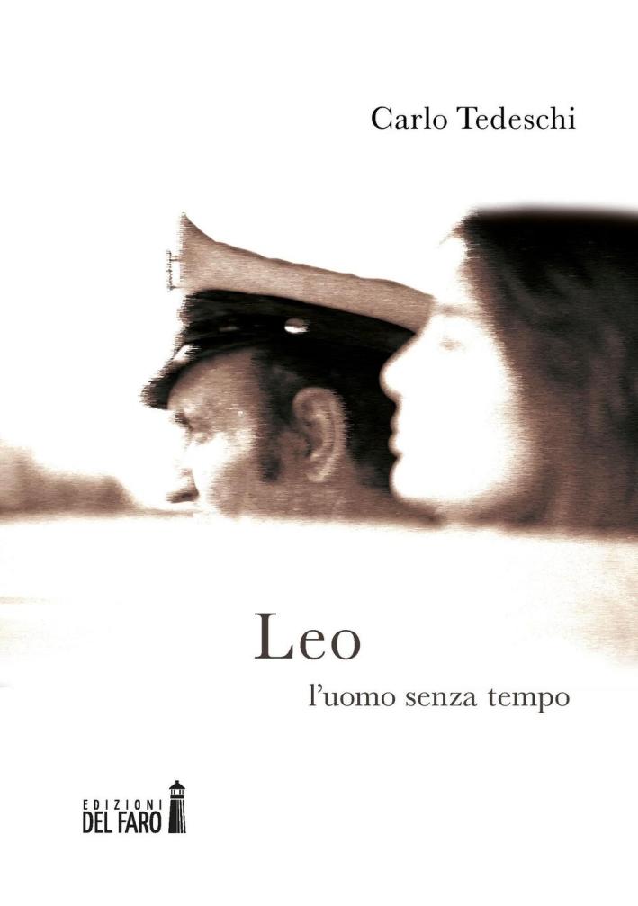 Leo. L'uomo senza tempo.