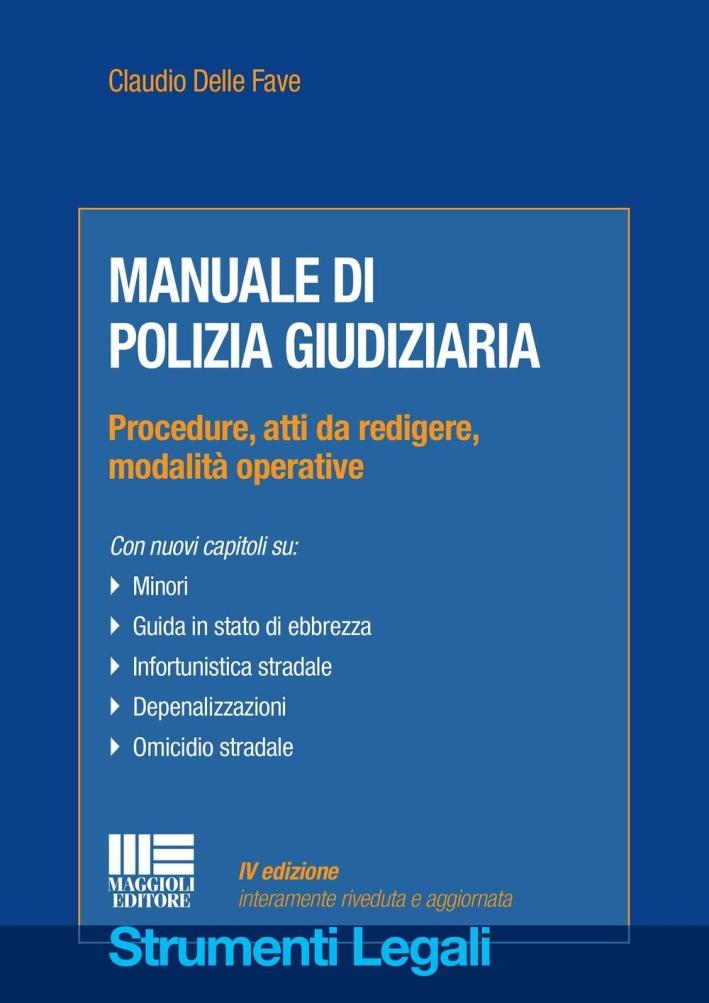 Manuale di polizia giudiziaria.