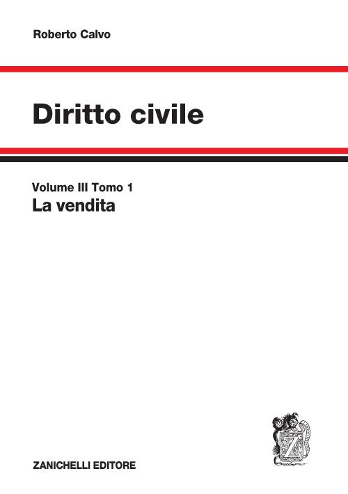 Diritto civile. Vol. 3: La vendita