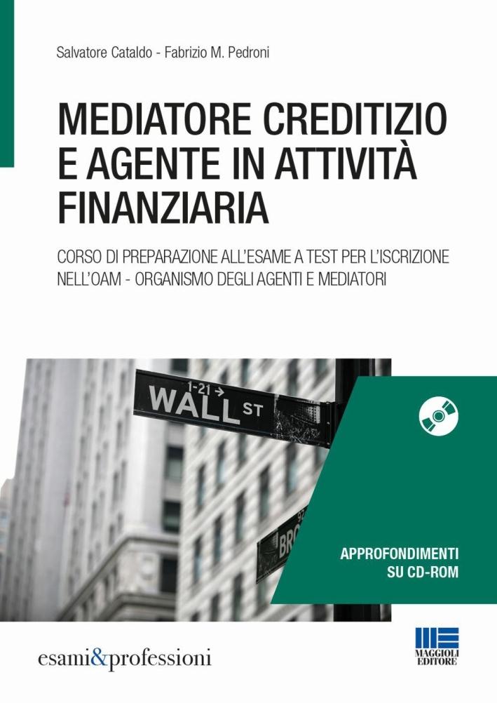 Mediatore creditizio e inermediario finanziario.