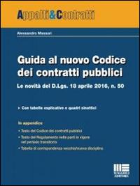 Guida al nuovo Codice dei contratti pubblici.