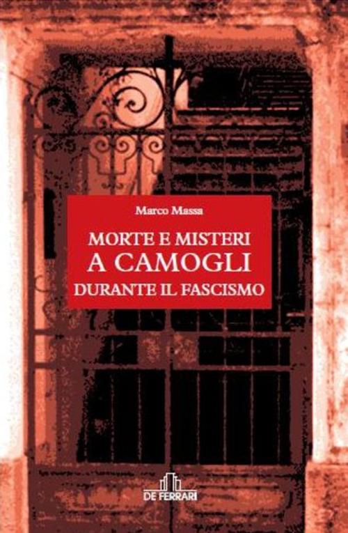 Morte e Misteri a Camogli Durante il Fascismo.