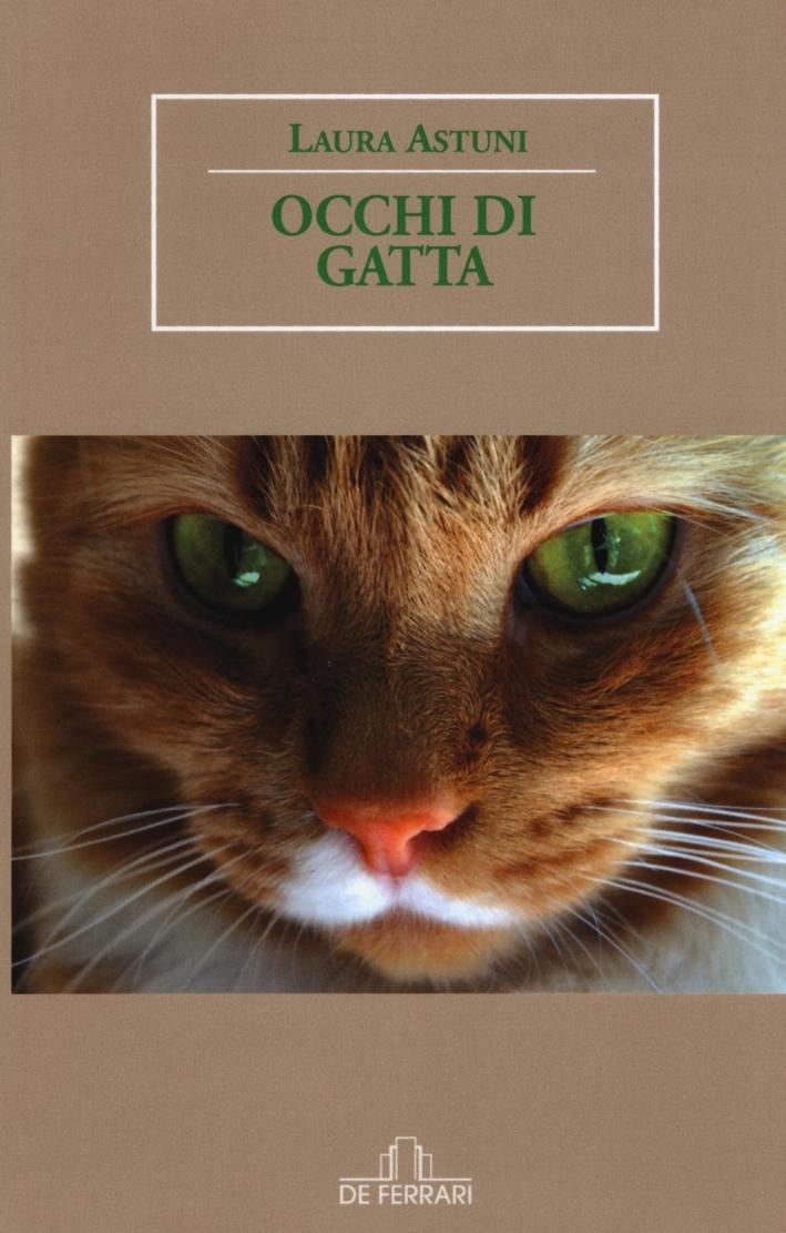 Occhi di Gatta.