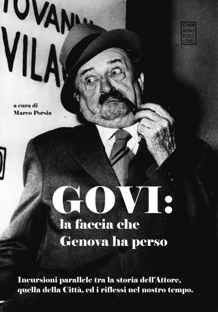 Govi. La faccia che Genova ha perso.