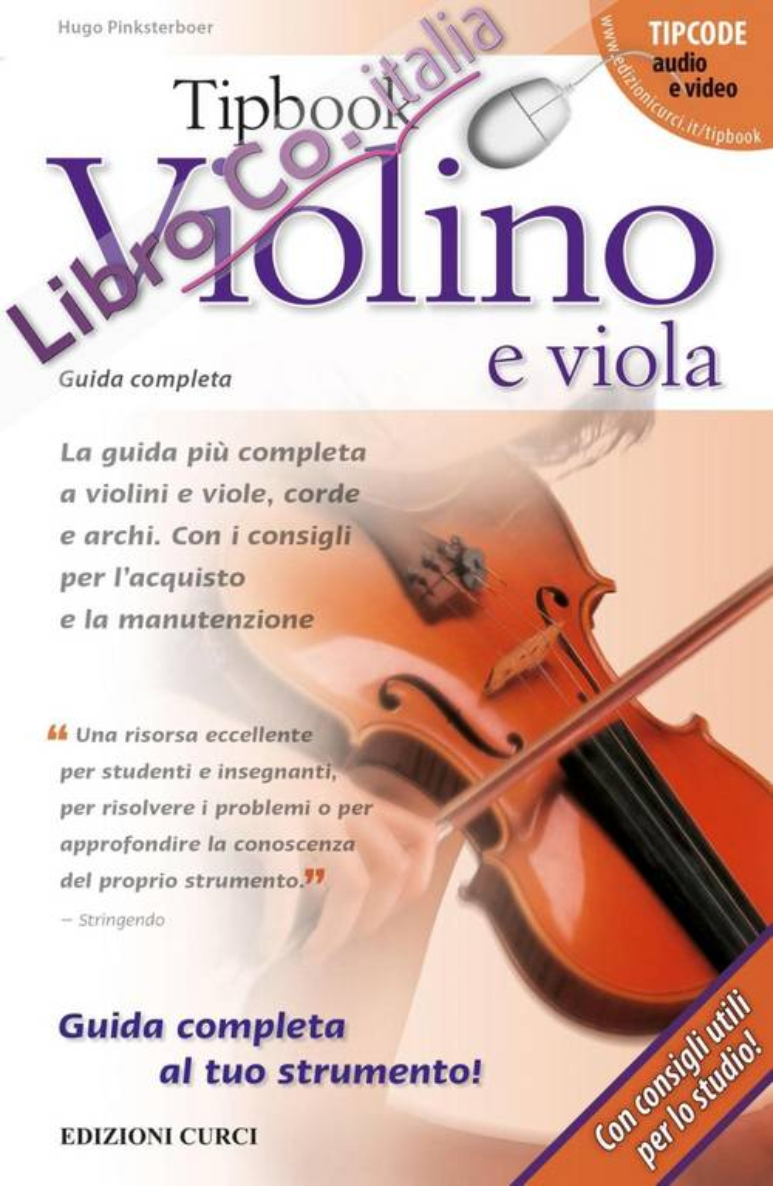 Tipbook violino e viola. Guida completa