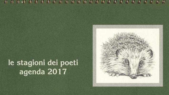 Le stagioni dei poeti. Agenda 2017.