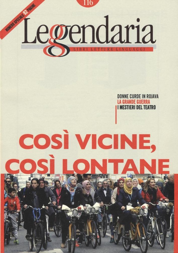 Leggendaria. Vol. 116: Così Vicine Così Lontane.