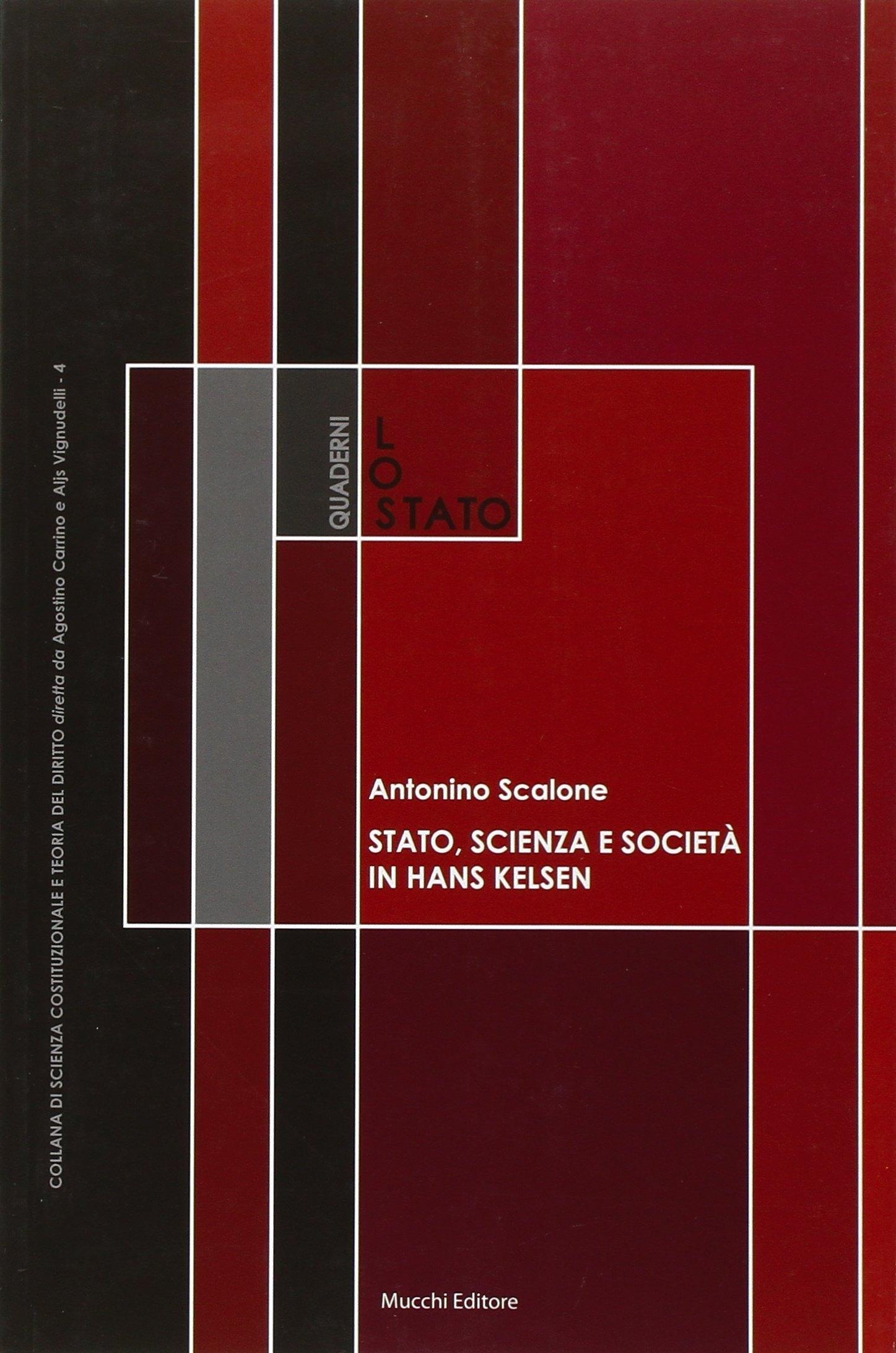 Stato, Scienza e Società in Hans Kelsen. Su Alcune Antinomie della Dottrina Pura del Diritto.