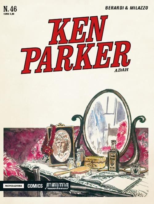 Adah. Ken Parker classic. Vol. 46.