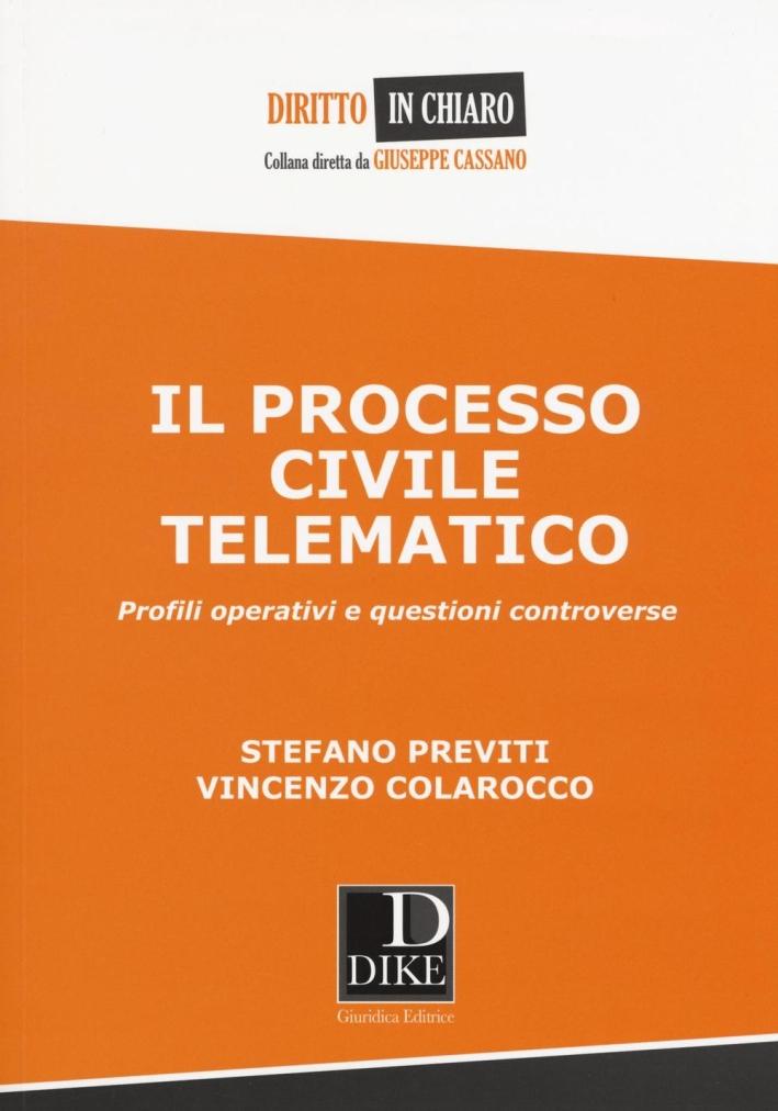 Il processo civile telematico.