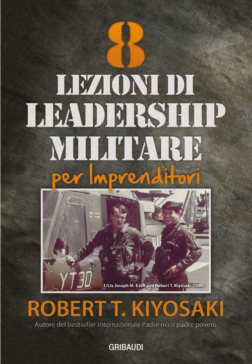 8 Lezioni di leadership militare per imprenditori.