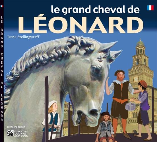 Le grand cheval de Léonard.