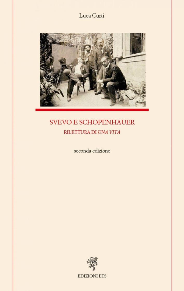 Svevo e Schopenhauer. Rilettura di una Vita.