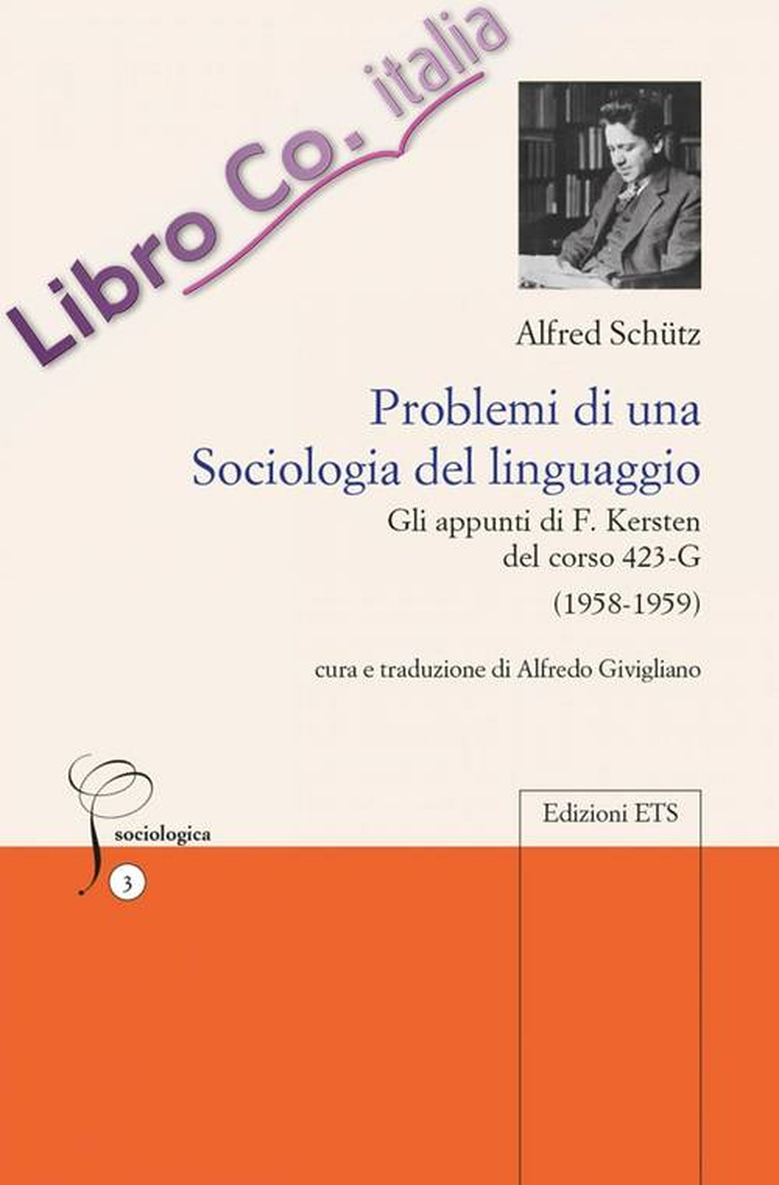 Problemi di una Sociologia del Linguaggio. Gli Appunti di F. Kersten del Corso 423-G (1958-1959).