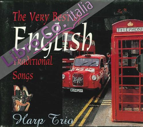The Very Best English Traditional Songs. Cd audio.