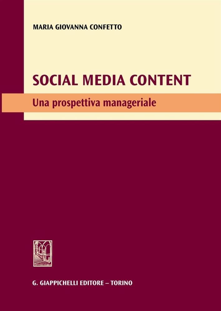 Social media content. Una prospettiva manageriale.