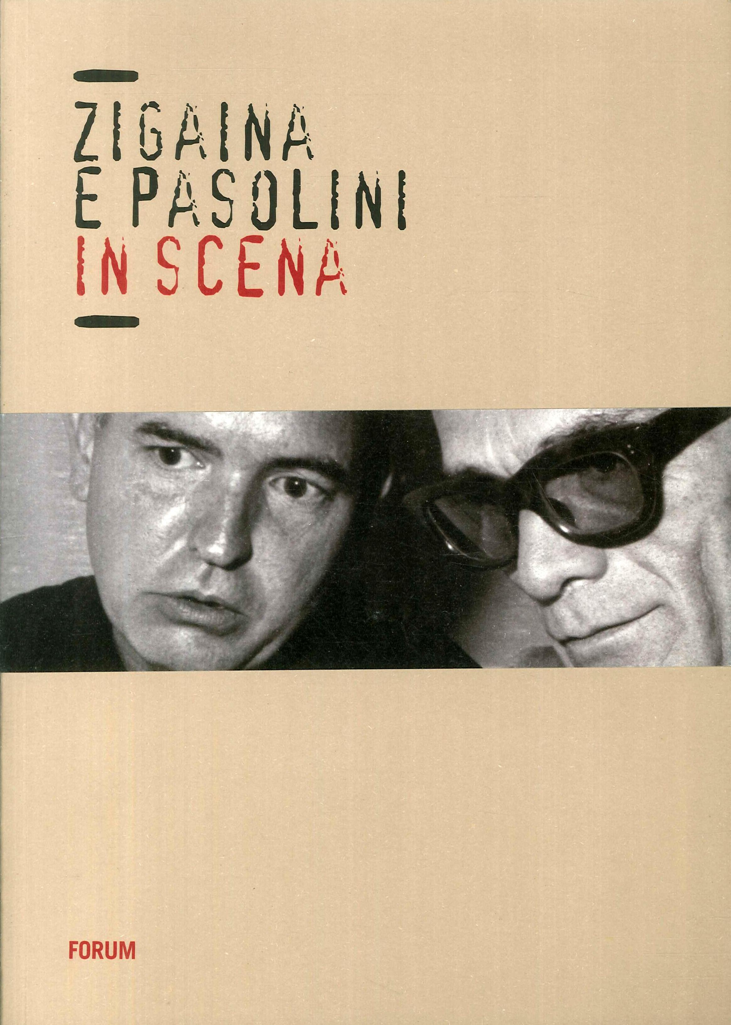 Zigaina e Pasolini in scena.