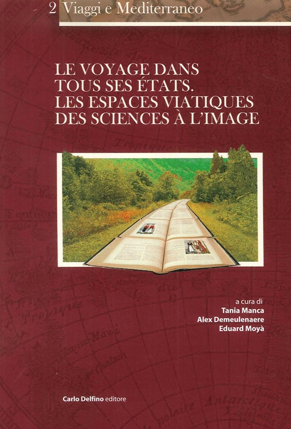 Le Voyage Dans Tous les États. Les Espaces Viatiques des Sciences À l'Image.