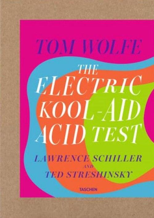 Tom Wolfe The Electirc Kool Aid Acid Tes.