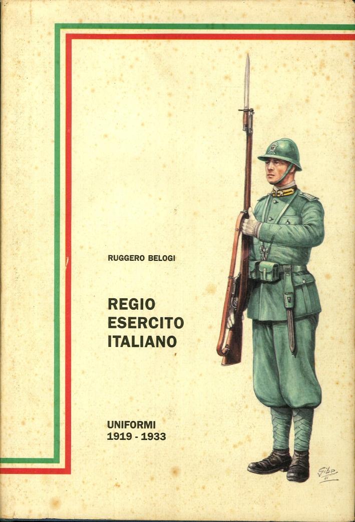 Regio Esercito Italiano. Uniformi 1919 - 1933.