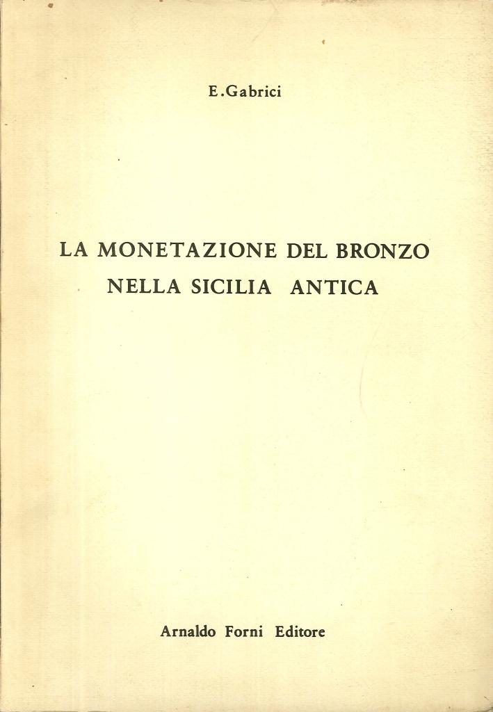 La Monetazione del Bronzo nella Sicilia Antica.
