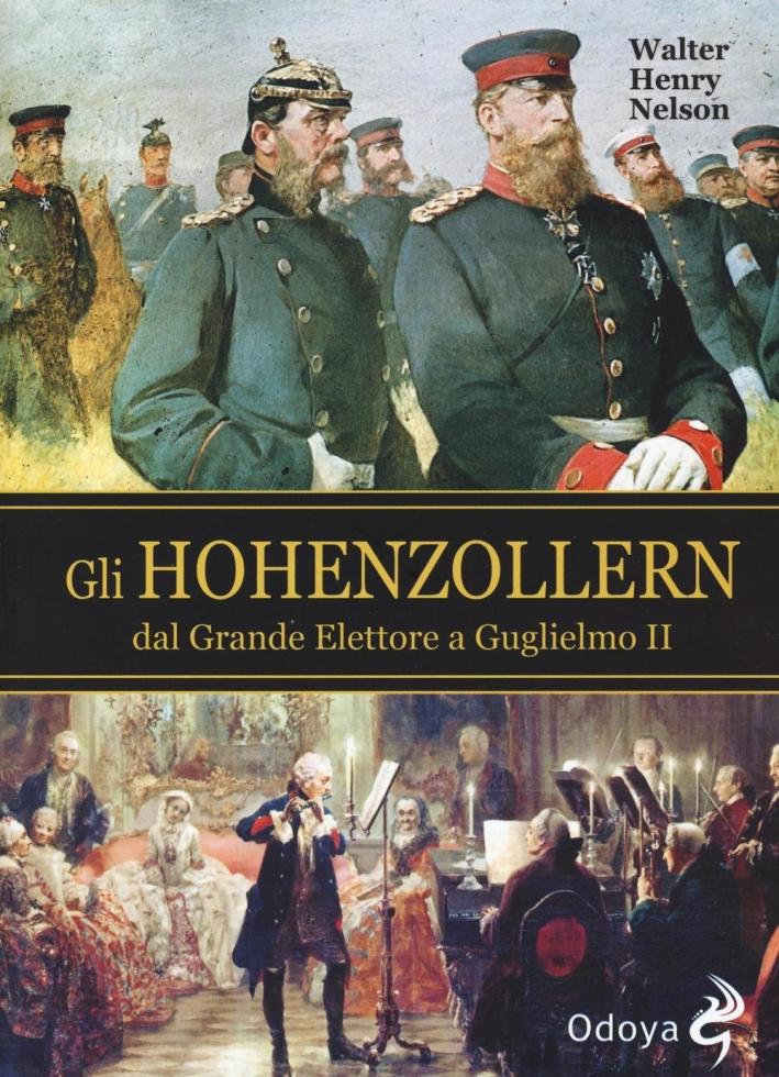 Gli Hohenzollern dal grande elettore a Guglielmo II