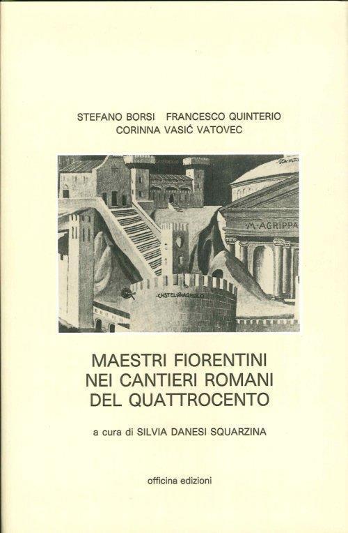 Maestri Fiorentini nei Cantieri Romani del '400.