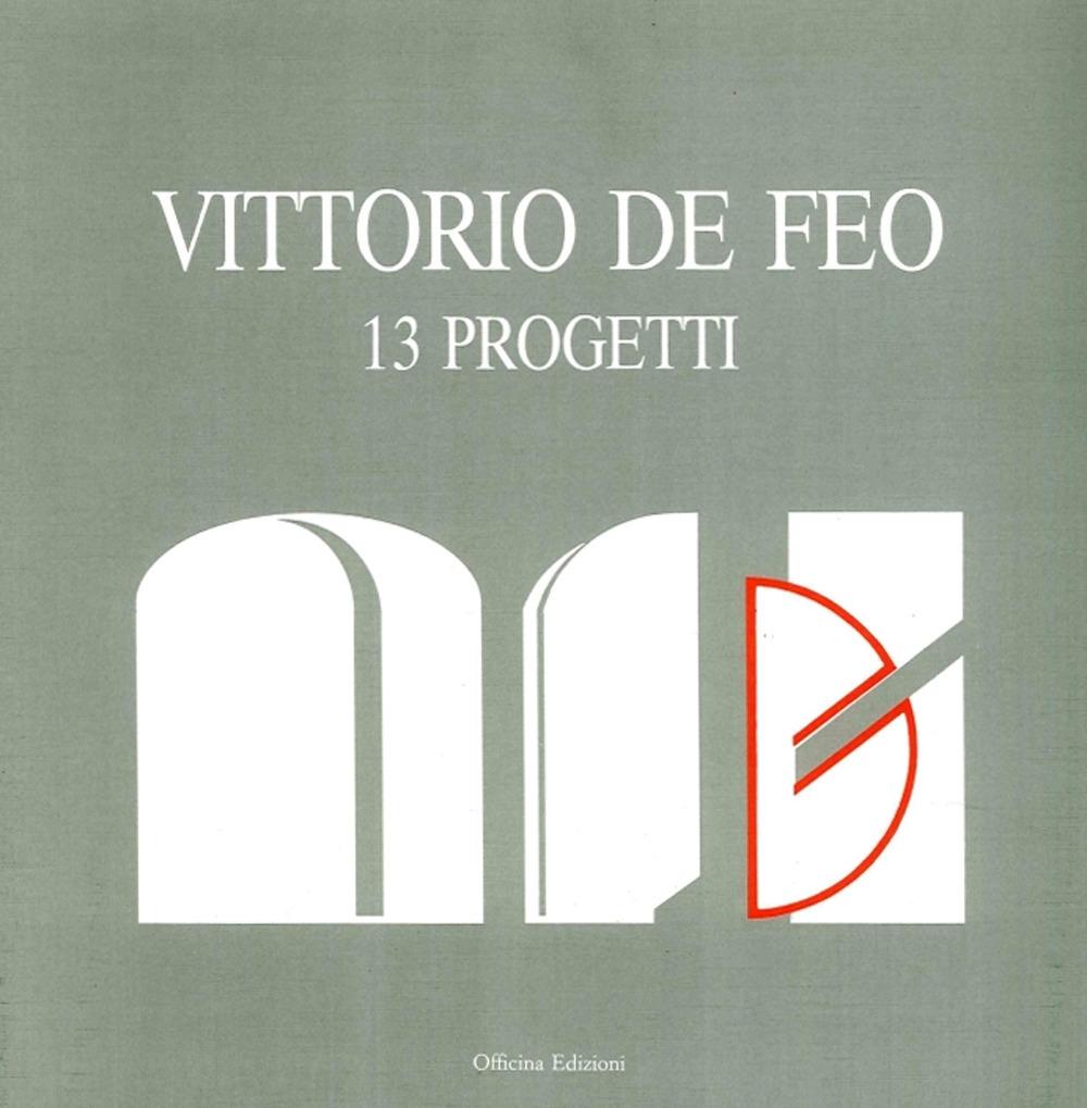 Vittorio De Feo. 13 Progetti.
