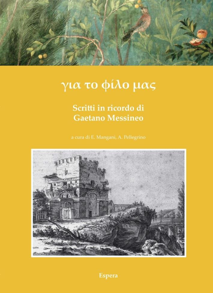 Scritti in Ricordo di Gaetano Messineo.