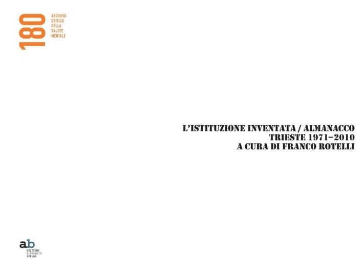 L'istituzione invetata. Almanacco Trieste 1971-2010
