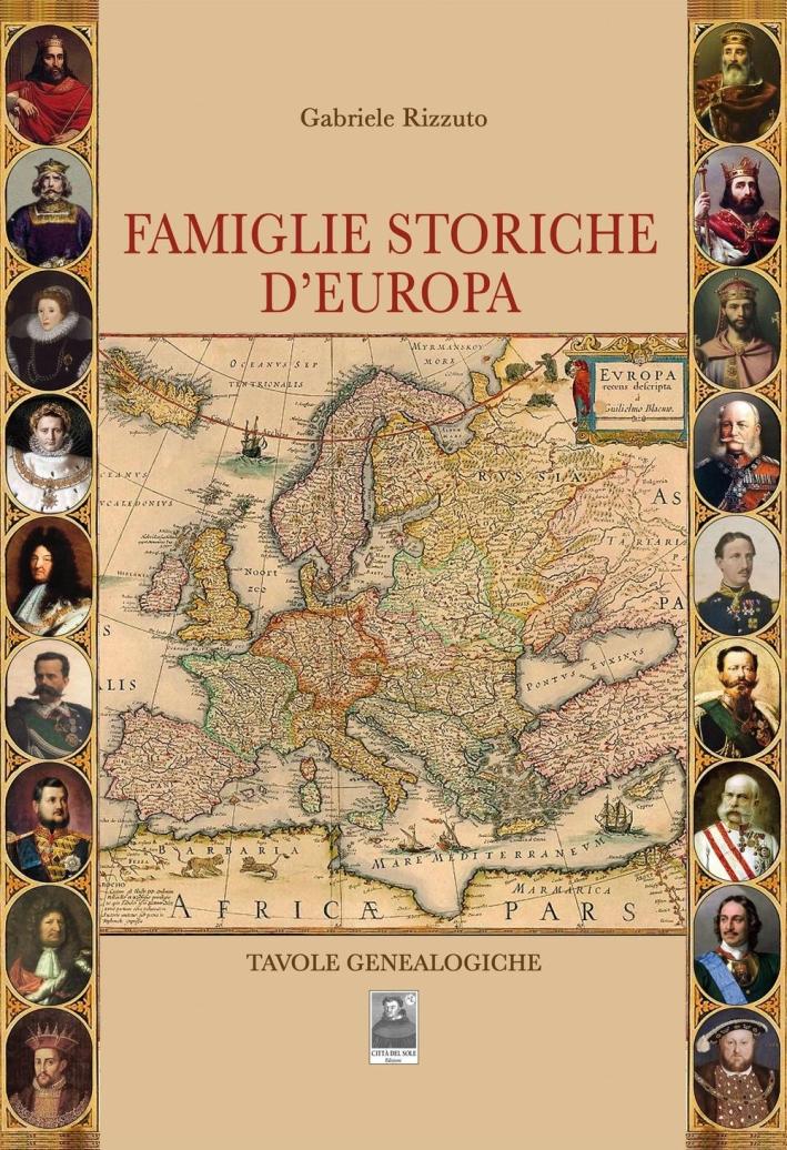 Famiglie storiche d'Europa. Tavole genealogiche.
