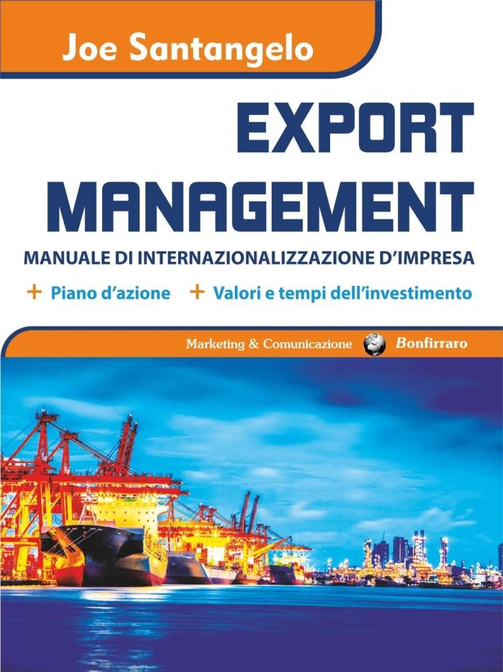 Export management. Manuale di internazionalizzazione d'impresa