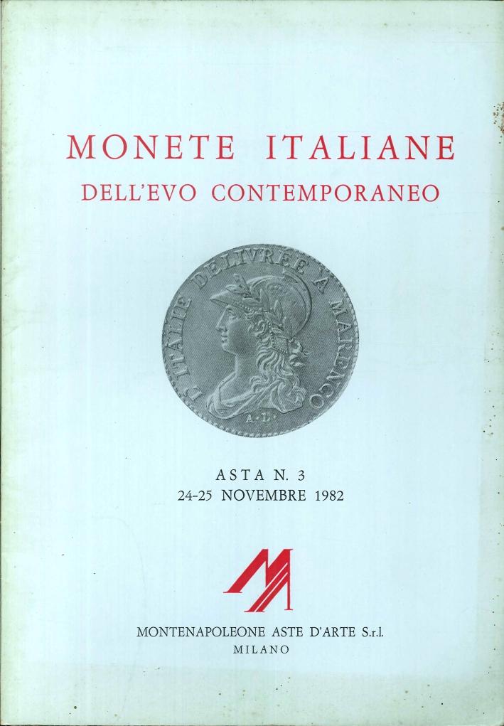 Monete Italiane dell'Evo Contemporaneo. Asta N°3, 24-25 Novembre 1982