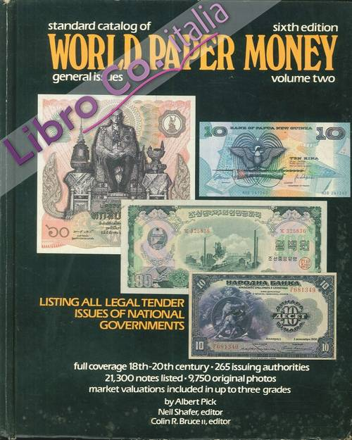 Standard Catalog of World Paper Money. General Issues. Sixth Edition, Volume 2