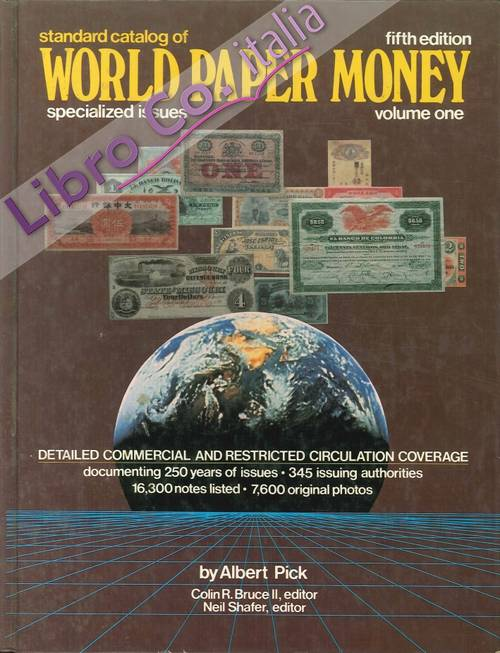 Standard Catalog of World Paper Money. Specialized Issues. Fifth Edition, Volume 1.