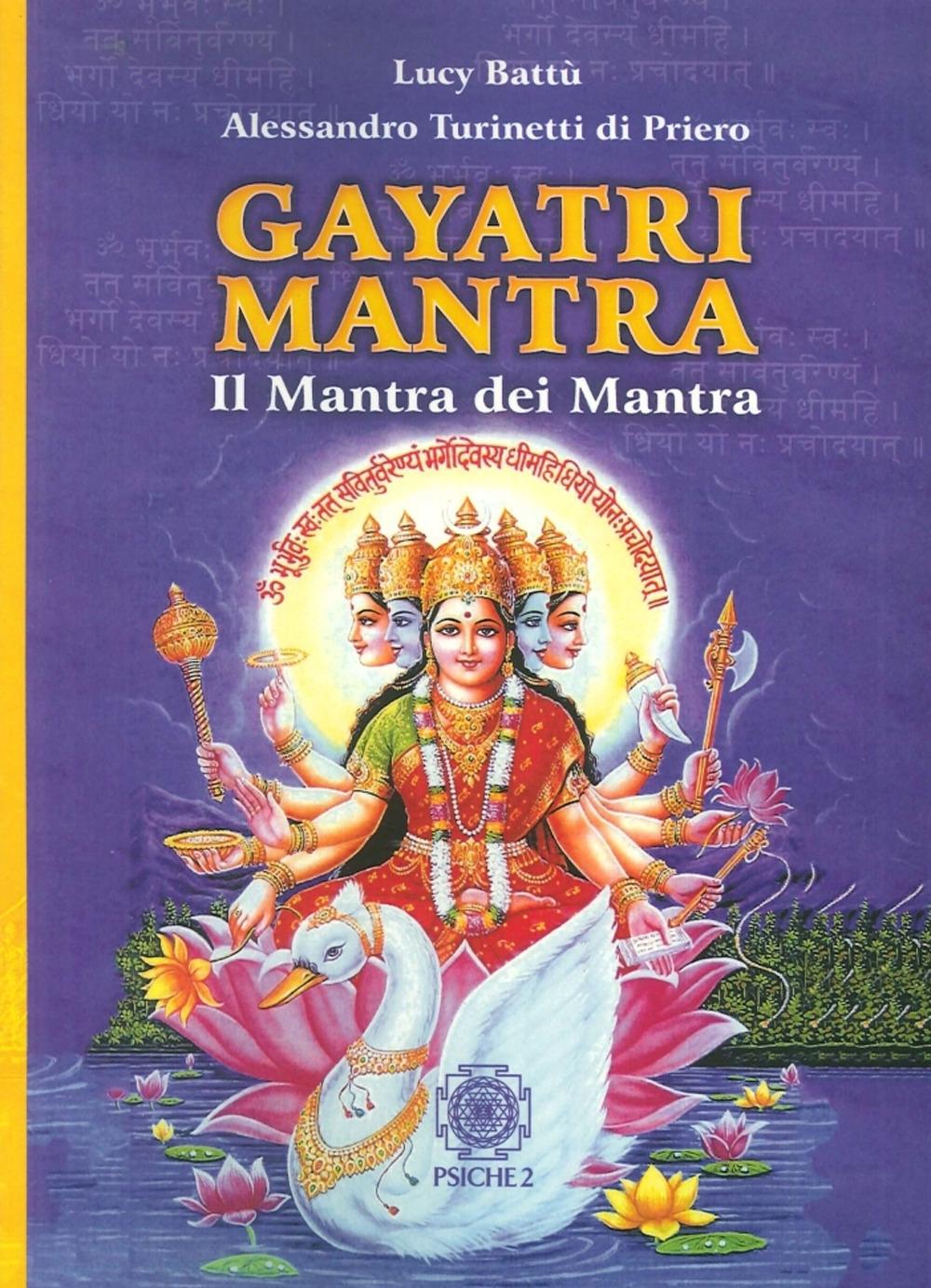 Gayatri Mantra. Il Mantra dei Mantra