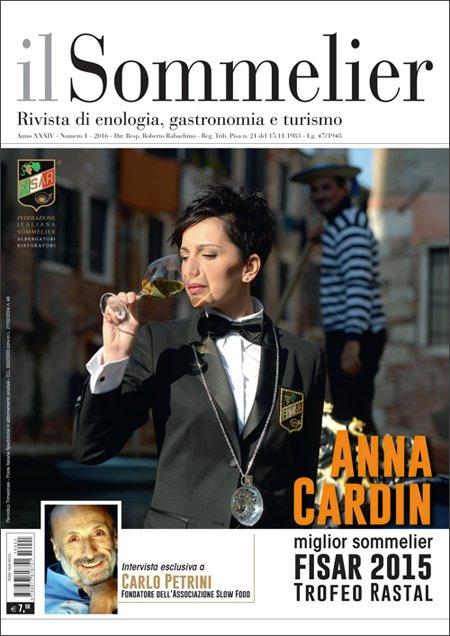 Il Sommelier. Rivista di Enologia, Gastronomia e Turismo. Anno XXXIV, N.1 - 2016.