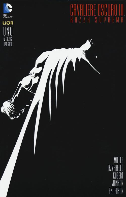 Razza suprema. Batman. Il cavaliere oscuro III. Vol. 1