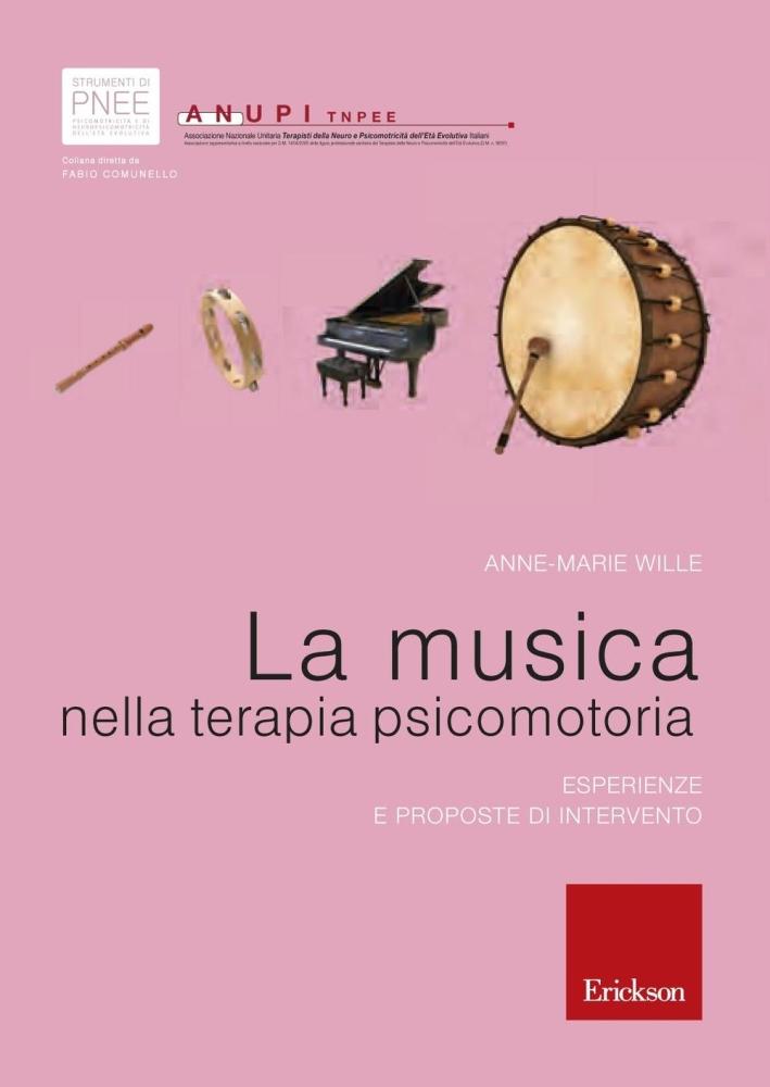La musica nella terapia psicomotoria. Esperienze e proposte di intervento