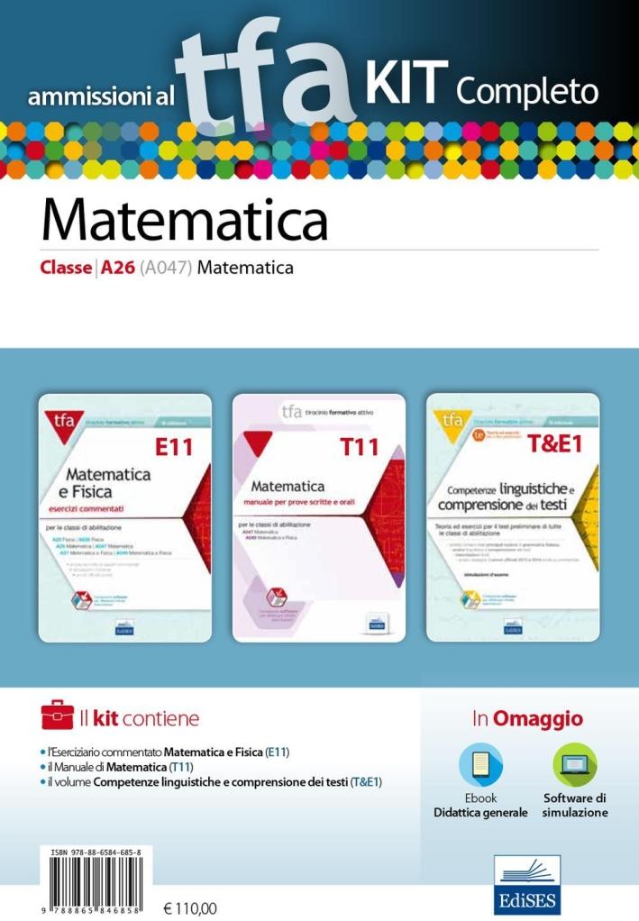 TFA. Matematica classe A26 (A047) per prove scritte e orali. Kit completo. Con software di simulazione