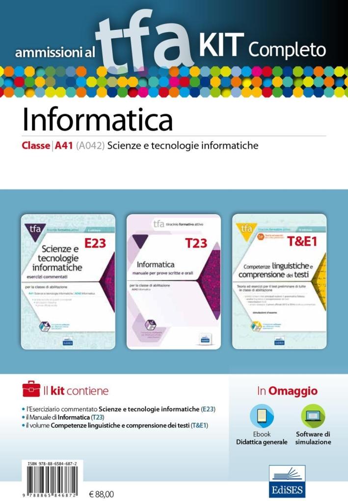 TFA. Scienze e tecnologie informatiche classe A41 (A042) per prove scritte e orali. Kit completo. Con software di simulazione