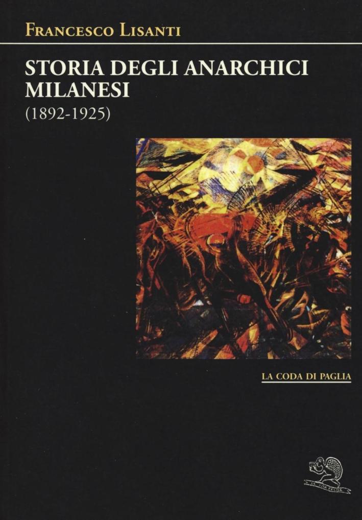 Storia degli anarchici milanesi (1892-1925)