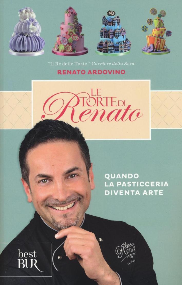 Le torte di Renato. Ediz. illustrata