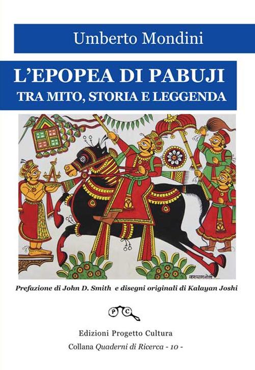 L'epopea di Pabuji. Tra mito, storia e leggenda