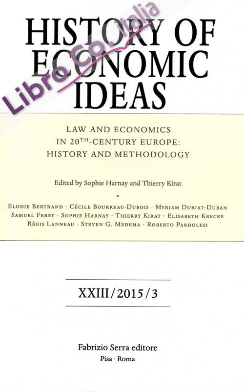 Law and economics in 20th century Europe. History and methodology.