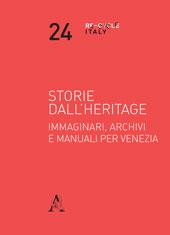 Storie dall'Heritage. Immaginari, archivi e manuali per Venezia.