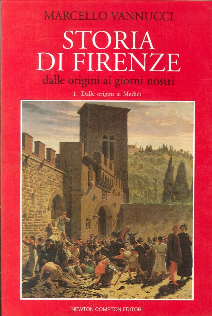 Storia di Firenze. Dalle origini ai giorni nostri