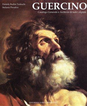 Guercino. Catalogo Generale e Archivio di tutti i dipinti