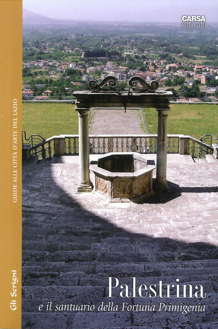 Palestrina e il Santuario della Fortuna Primigenia.