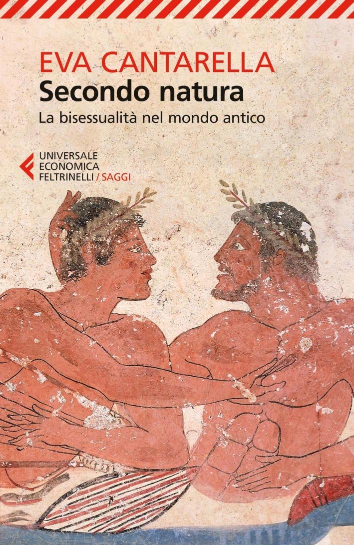 Secondo natura. La bisessualità nel mondo antico.